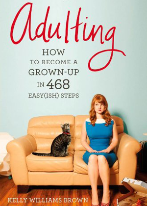 Adulting_Kelly Williams Brown