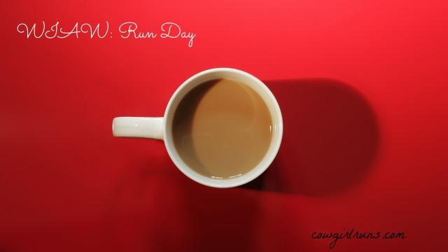 WIAW Run Day
